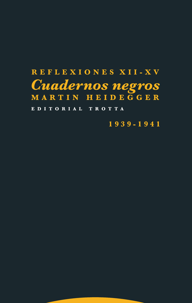 Reflexiones xii xv cuadernos negros 1939 1941