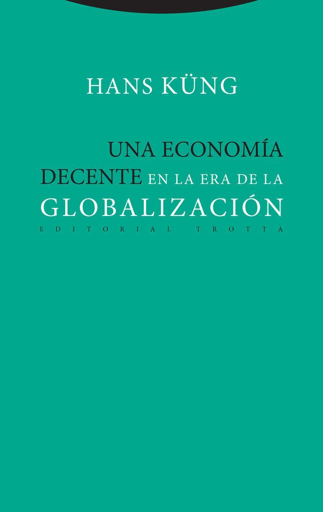 Una economia decente en la era de la globalizacion