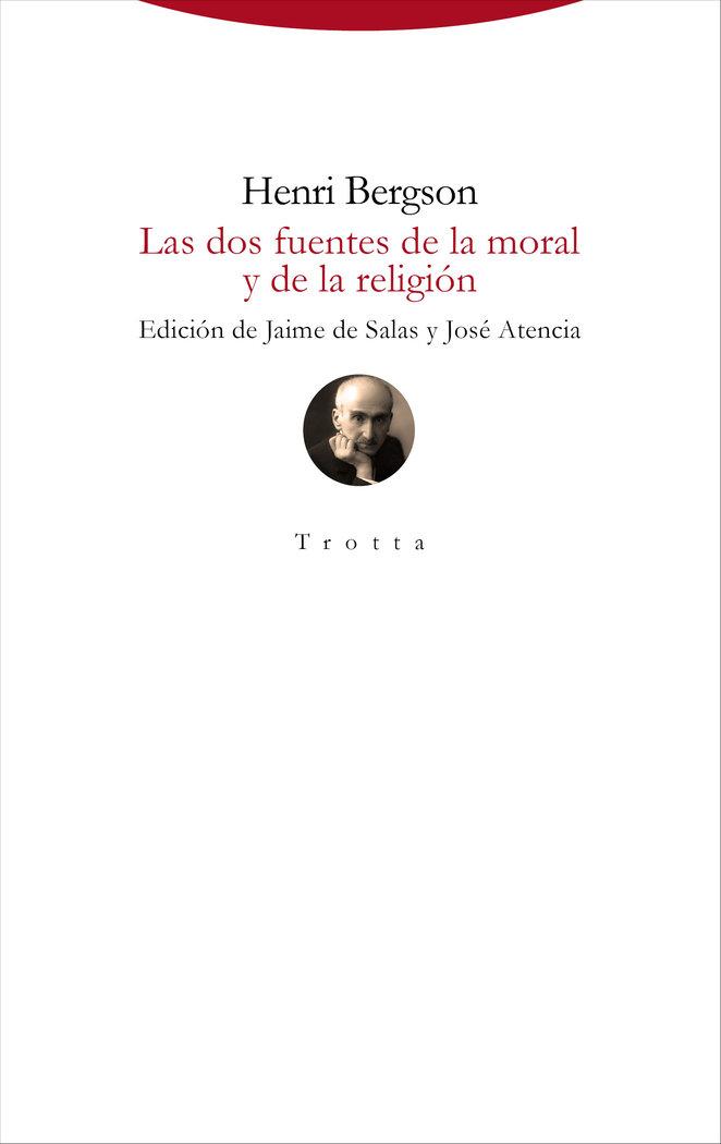 Dos fuentes de la moral y de la religion,las