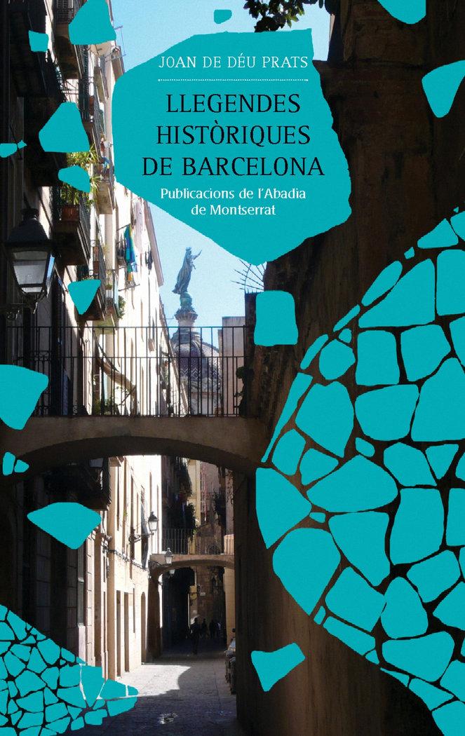 Llegendes historiques de barcelona