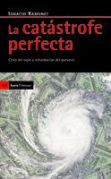 Catastrofe perfecta, la