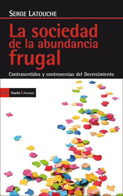 Sociedad de la abundancia frugal