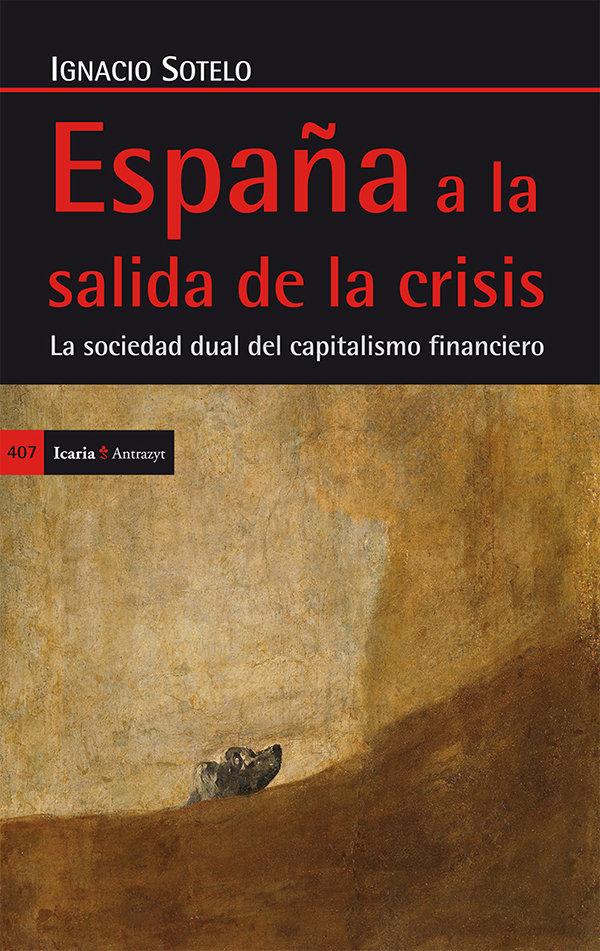 España a la salida de la crisis. la sociedad dual del capita