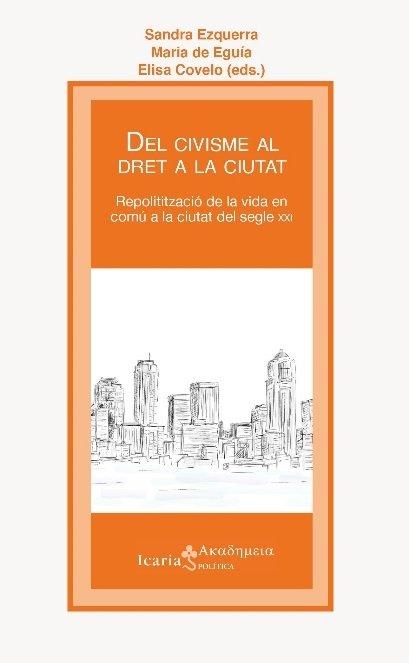 Del civisme al dret a la ciutat