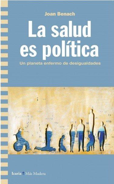 Salud es politica,la