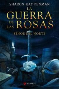 Guerra de las rosas 2 señor del norte