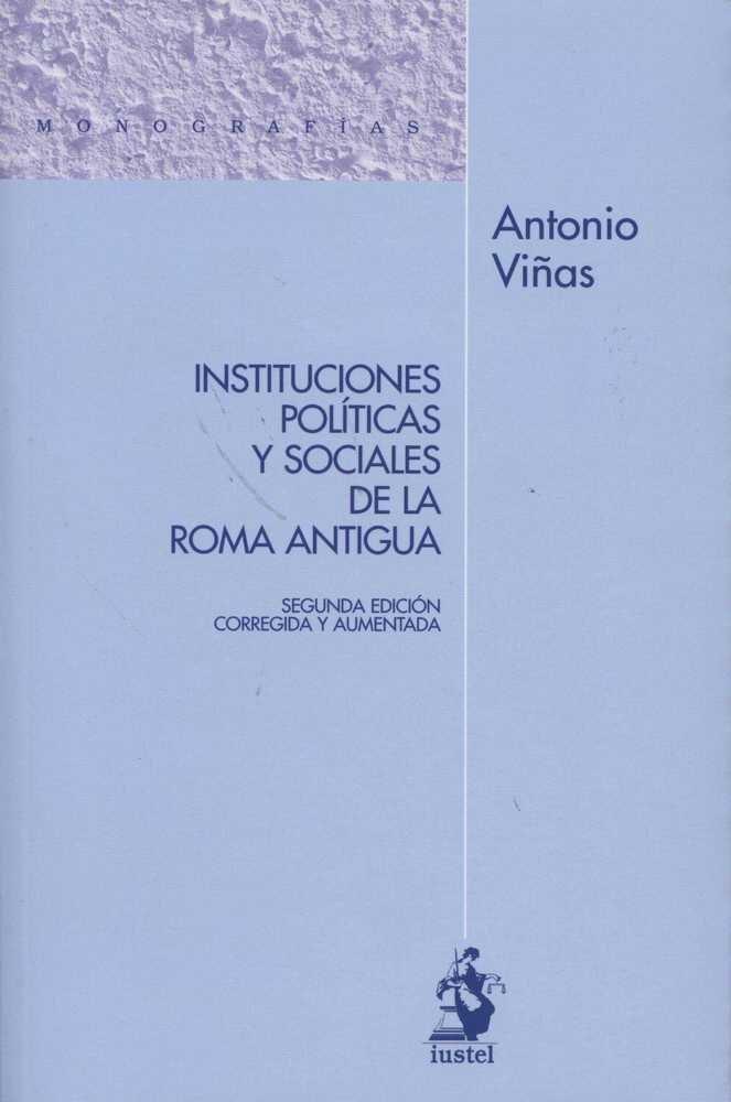 Instituciones politicas y sociales de la roma antigua