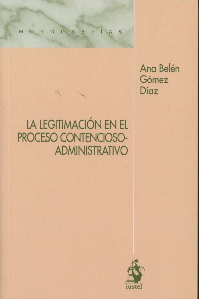 Legitimacion en el proceso contencioso-administrativo,la
