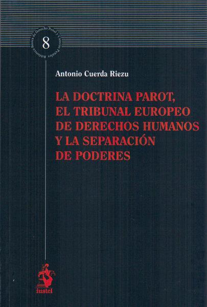 Doctrina parot, el tribunal europeo de derechos humanos y la