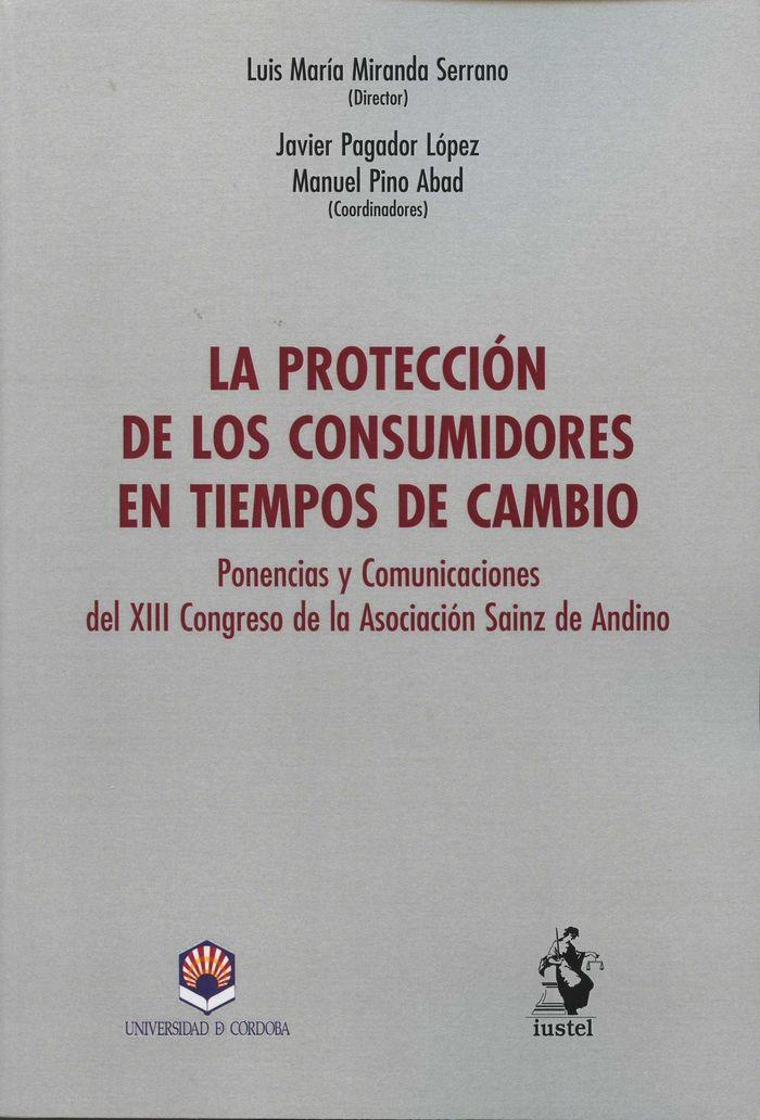 Proteccion de los consumidores en tiempos de ambio,la
