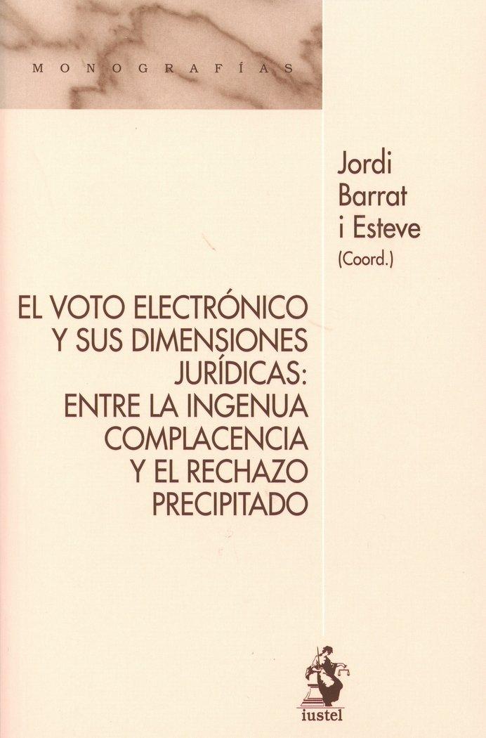 Voto electronico y sus dimensiones juridicas: entre la ingen