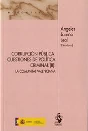Corrupcion publica: cuestiones de politica criminal (ii): la