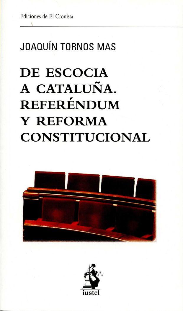 De escocia a cataluña. referendum y reforma constitucional