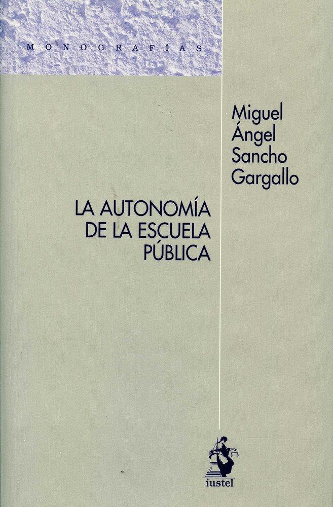 Autonomia de la escuela publica,la