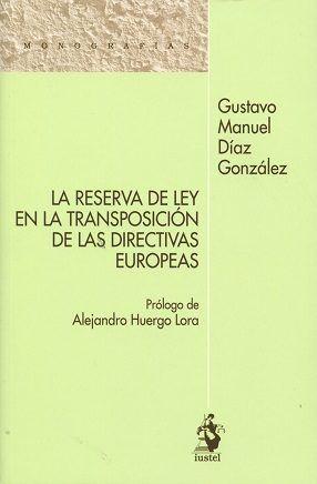 Reserva de ley en la transposicion de las directivas europea