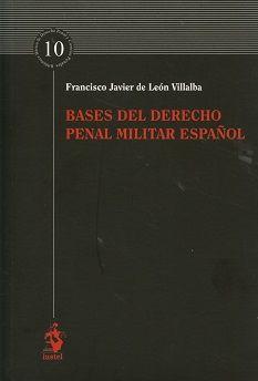 Bases del derecho penal miilitar español