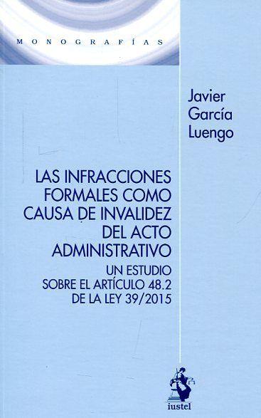 Infracciones formales como causa de invalidez del acto admin