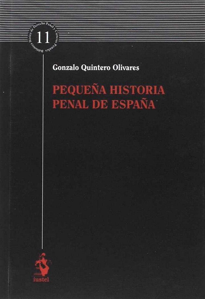 Pequeña historia penal de españa