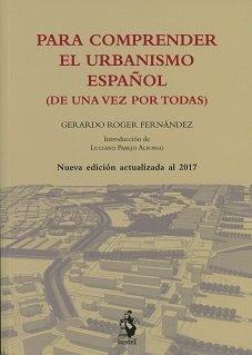 Para comprender el urbanismo español (de una vez por todas)