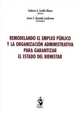 Remodelando el empleo pú/blico y la organizacio