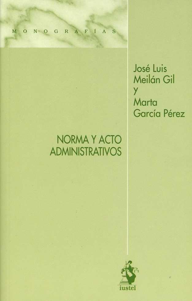 Norma y acto administrativos