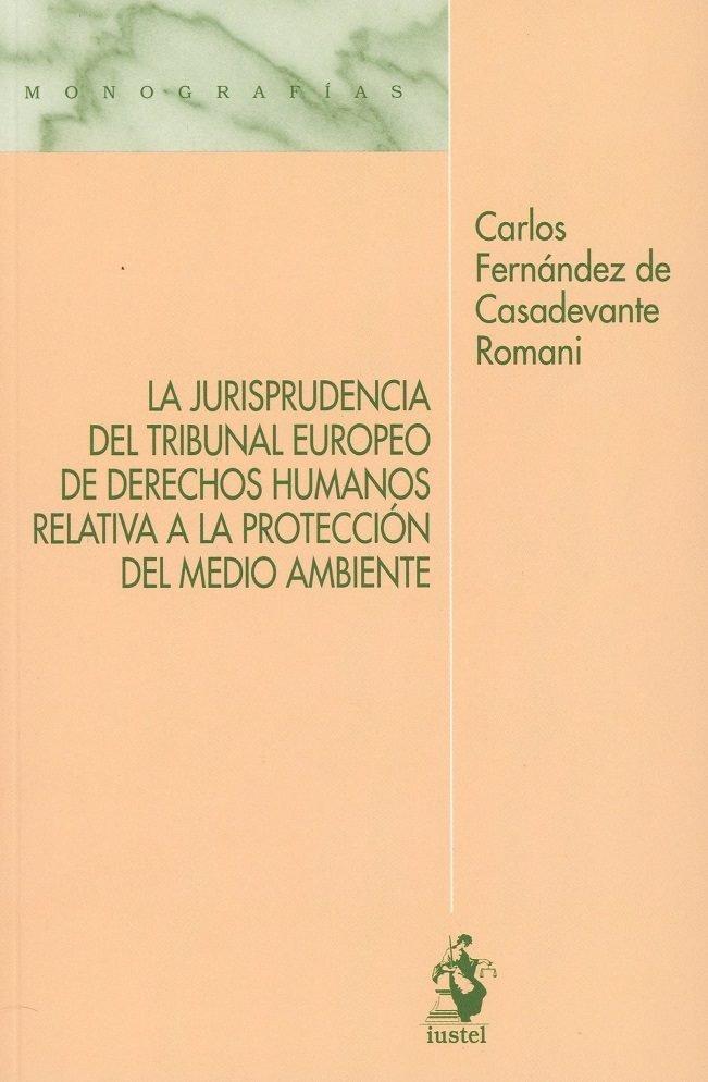 Jurisprudencia del tribunal europeo de derechos humanos rela