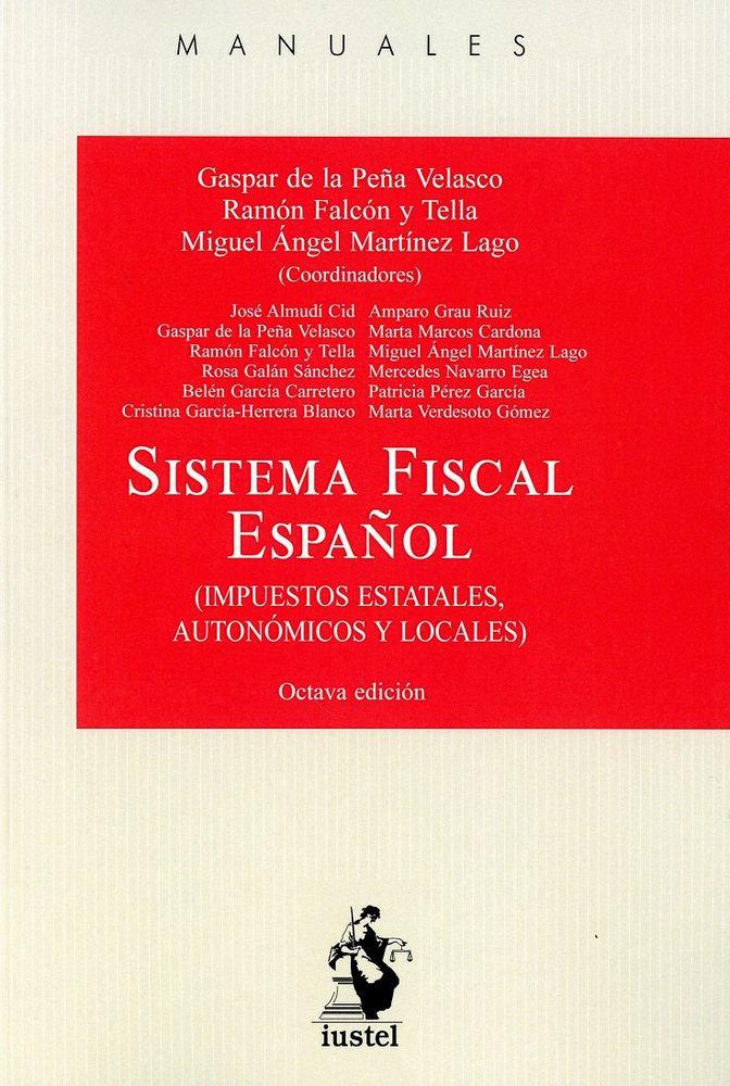 Sistema fiscal español 2018 impuestos estatales autonomicos