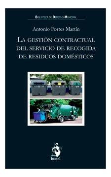 Gestion contractual del servicio de recogida de residuos dom