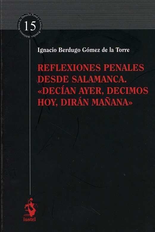 """Reflexiones penales desde salamanca. """"/decian ayer, d"""