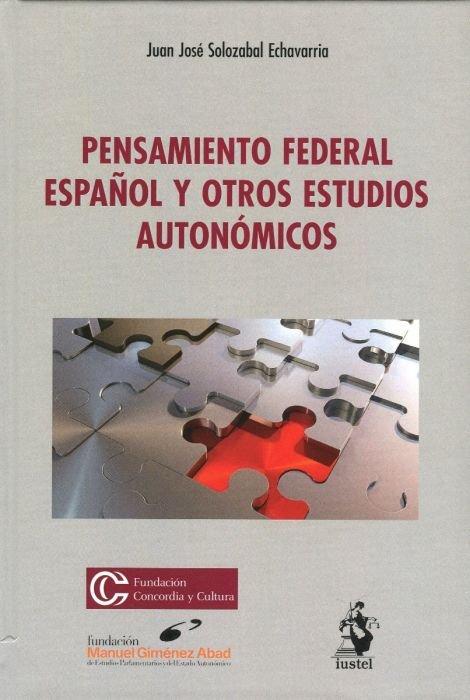 Pensamiento federal español y otros estudios autonomicos
