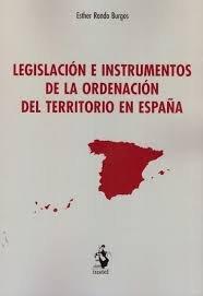 Legislacion e instrumentos de la ordenacion del territorio e