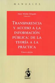 Transparencia y acceso a la informacion publica: de la teori