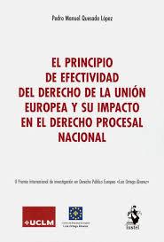 El principio de efectividad del derecho de la union europea