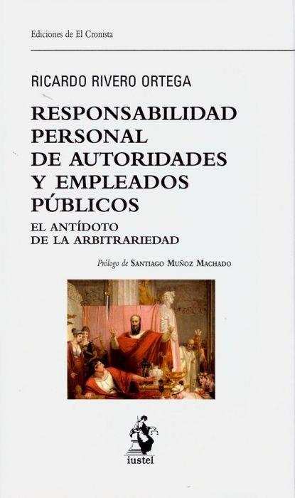 Responsabilidad personal de autoridades y empleados publicos