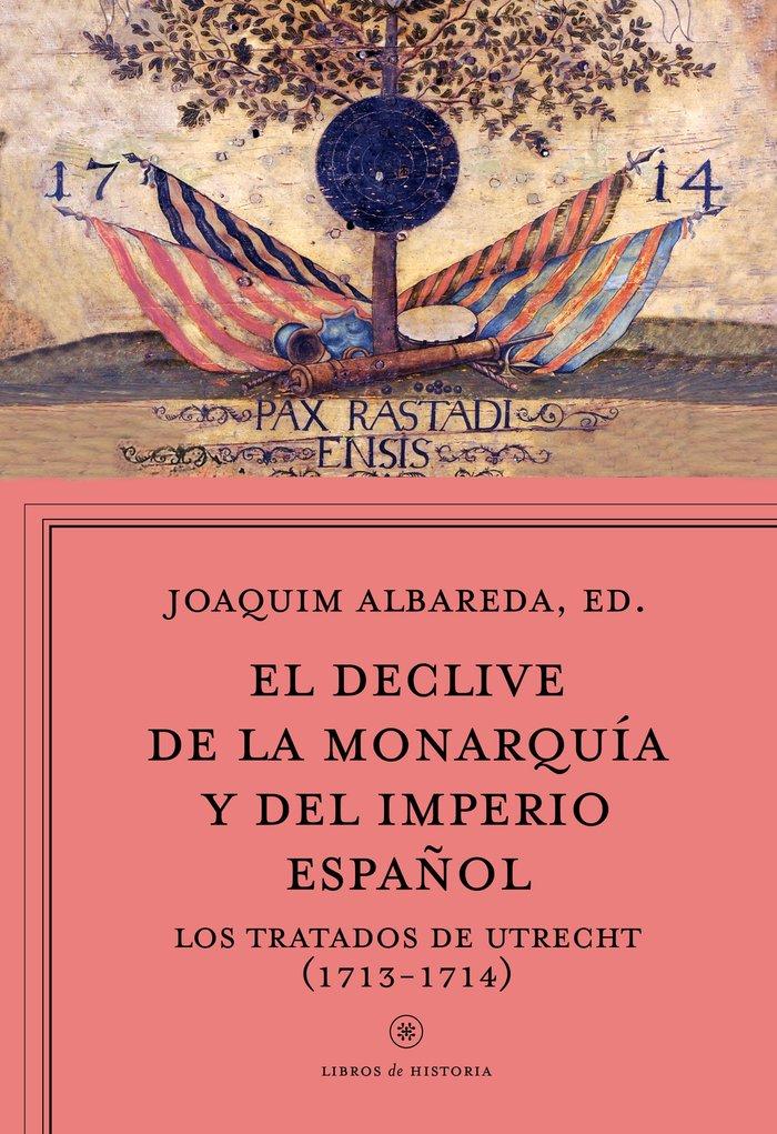 Declive de la monarquia y del imperio español,el