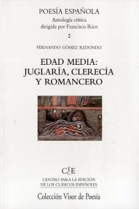 Edad media juglaria clerecia y romancero