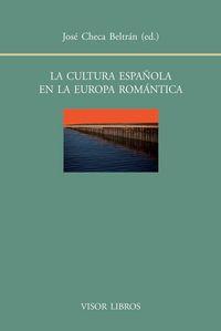 Cultura española en la europa romantica,la