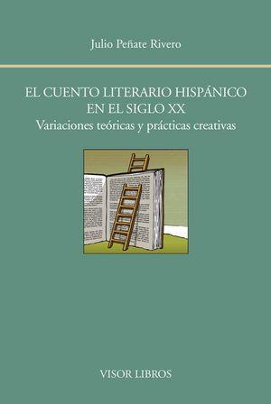 Cuento literario hispanico en el siglo xx,el