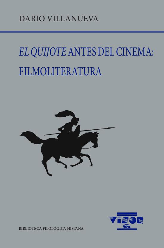 Quijote antes del cinema filmoliteratura,el