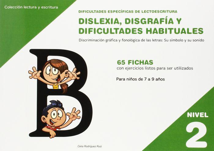Dislexia nivel 2 disgrafia dificultades habituales