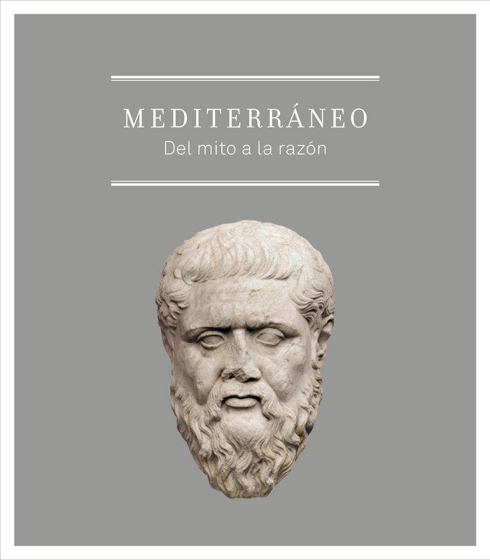 Mediterraneo: del mito a la razon