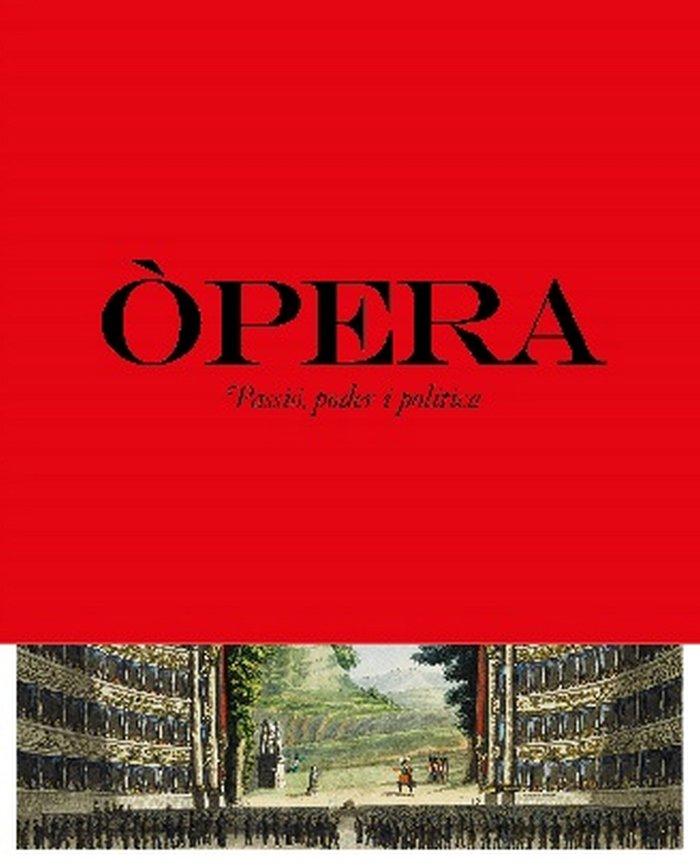 Opera passio poder i politica