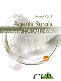 Agents rurals de la generalitat de catalunya. temari vol. i.