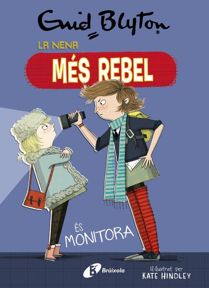 Enid blyton. la nena mes rebel, 3. la nena mes rebel es moni