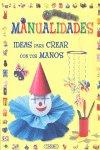 Ideas para crear con tus manos