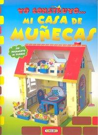Yo construyo mi casa de muñecas