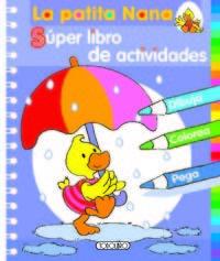 Patita nana super libro de actividades,la