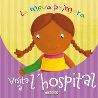 Meva primera visita a l¿hospital,la