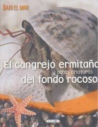 Cangrejo ermitaño y otras criaturas del fondo rocoso,el