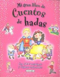 Mi gran libro de cuentos de hadas con pegatinas